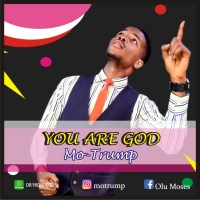 Download Music: Mo-Trump - You Are God