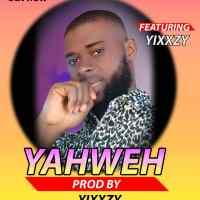 Download Music: Ify Classic ft. Yixxzy - Yahweh
