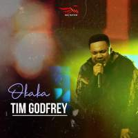 Download Music: Tim Godfrey - Okaka