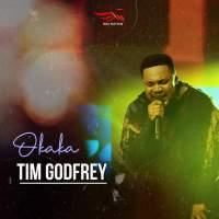 Download Music: Tim Godfrey - Okaka