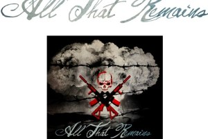 All That Remains New Album-  A War You Cannot Win – Set For Release November 6th; Hear The First Single ?Stand Up? And Pre-Order Album Now
