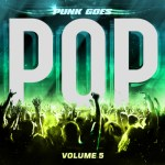 Fearless Records announces Punk Goes Pop 5 album details!