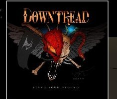 Downtread – Stand Your Ground