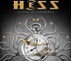 Hess – Living In Yesterday