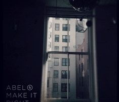 Abel – Make It Right