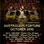 "CANNIBAL CORPSE ""AUSTRALIAN TORTURE"" OCTOBER 2012 – TOUR BEGINS NEXT WEEK!"