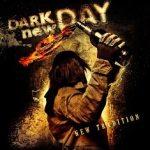 Dark New Day – New Tradition