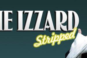 Comedy: Eddie Izzard – Stripped, Live in Perth 18th November 2011