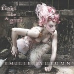 Emilie Autumn – Fight Like A Girl