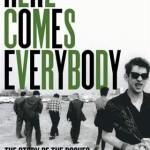 Book review: HERE COMES EVERYBODY – THE STORY OF THE POGUES by James Fearnley