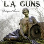 L.A. GUNS – Hollywood Forever