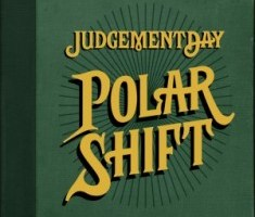 Judgement Day – Polar Shift