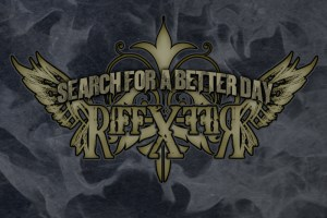 RIFF X – Search For A Better Day EP