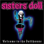 SISTER'S DOLL – Welcome To The Dollhouse