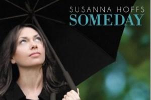 SUSANNAH HOFFS – Someday