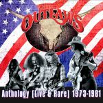 THE OUTLAWS – Anthology (Live & Rare) 1973-1981