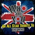 CLEOPATRA  TO RELEASE MEGA-WATT TRIBUTE ALBUM TO THE WHO; FEATURES IGGY POP, WAYNE KRAMER,  JOE ELLIOTT, PETER NOONE, GRETCHEN WILSON