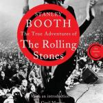 Book review: The True Adventures Of The Rolling Stones by Stanley Booth