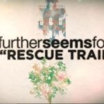 "Further Seems Forever Release Lyric Video For ""Rescue Trained"""