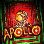 BROTHER APOLLO – Brother Apollo