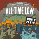 """ALL TIME LOW Release New Album """"Don't Panic"""" TODAY!"""