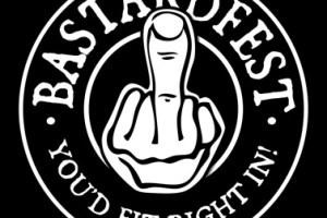BASTARDFEST is on NOW!!!