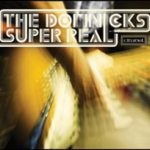THE DOMNICKS – Super Real