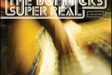 THE DOMNICKS – Super Real