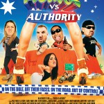 ON THE DOLE, OFF THEIR FACES, OUT OF CONTROL – HOUSOS VS AUTHORITY In cinemas everywhere November 1
