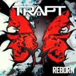 TRAPT GETS REBORN ON NOVEMBER 20th