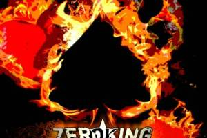 ZEROKING – Kings of Self Destruction