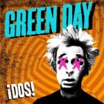 Green Day ¡Dos! Out Today