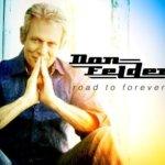 DON FELDER – Road To Forever