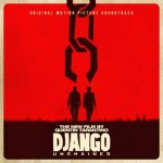 "The Weinstein Company, Quentin Tarantino And Loma Vista Recordings Unveil Quentin Tarantino's ""Django Unchained"" Original Motion Picture Soundtrack"