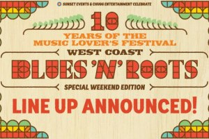 West Coast Blues & Roots Fest announces incredible lineup!