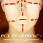 PICTURE ME BROKEN to Release Mannequins EP December 18th on Standby Records   New Song Streaming Courtesy of Revolver Magazine!