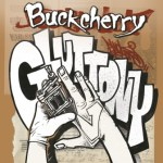 "Buckcherry To Release New Album 'Confessions' February 19, 2013 Via Century Media Records; Free Download Of First Single ""Gluttony"" Available Today; Digital Single Available For Purchase At iTunes Tom"