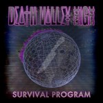 "Death Valley High ""Survival Program"" EP; Bloody Disgusting Premiere New Song"