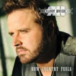 RANDY HOUSER ANNOUNCES NEW ALBUM, HOW COUNTRY FEELS, FOR RELEASE ON TUESDAY, JANUARY 22, 2013