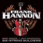 FRANK HANNON – Six String Soldiers