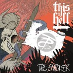 THIS IS HELL TO RELEASE EP 'THE ENFORCER' ON FEBRUARY 22ND ON 3WISE RECORDS