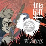 Long Island's This Is Hell to release limited 7″ Single 'The Enforcer' on February 19th; Stream the title track exclusively on Revolver