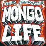 "NJ's The Mongoloids Release Tracklist and Album Art for New LP ""Mongo Life""  Out April 2nd via Six Feet Under Records; Album Produced and Engineered by Will Yip (Circa Survive, Title Fight, Mother Of Mercy)"