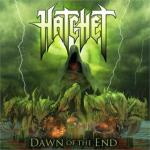 """Hatchet Premieres """"Dawn Of The End"""" Single On Noisecreep 