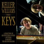 Keller Williams Releases KEYS: A Collection of Grateful Dead Covers on Piano to Benefit The Rex Foundation
