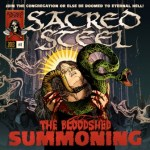 "SACRED STEEL's ""The Bloodshed Summoning"" Out Now In North America"