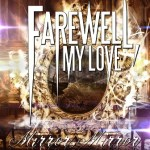 FAREWELL, MY LOVE Release Mirror Mirror EP Out Tomorrow  Streaming in Full on AOL Music