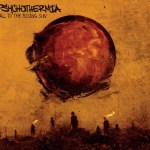 PSYCHOTHERMIA New Album Streaming on Metal Insider – Tour Dates Announced