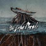 "The Color Morale's ""Know Hope"" To Be Released March 26 via Rise Records; LP Now Available For Pre-Order; Stream a New Track Exclusively on Altpress; On Tour Supporting As I Lay Dying and The Devil Wears Prada February 22-March 7"