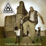 ADEMA – Topple The Giants